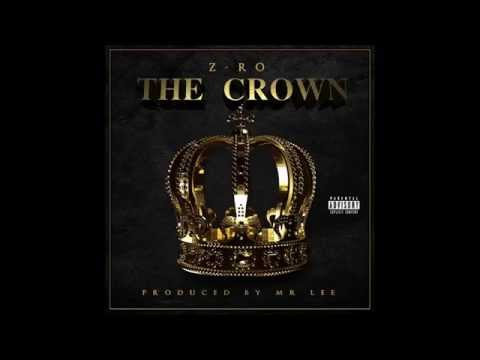 Z~Ro ~ The Crown {Full Album}