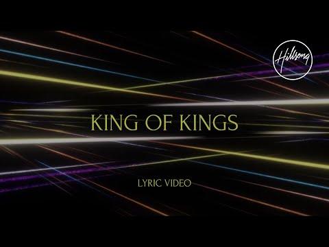 King Of Kings Lyric Video - Hillsong Worship