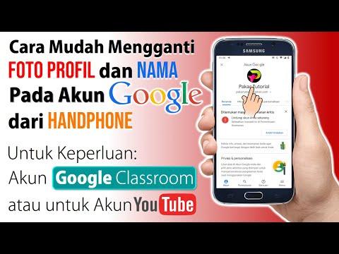 Cara Ganti Foto Profil dan Nama pada Akun Google
