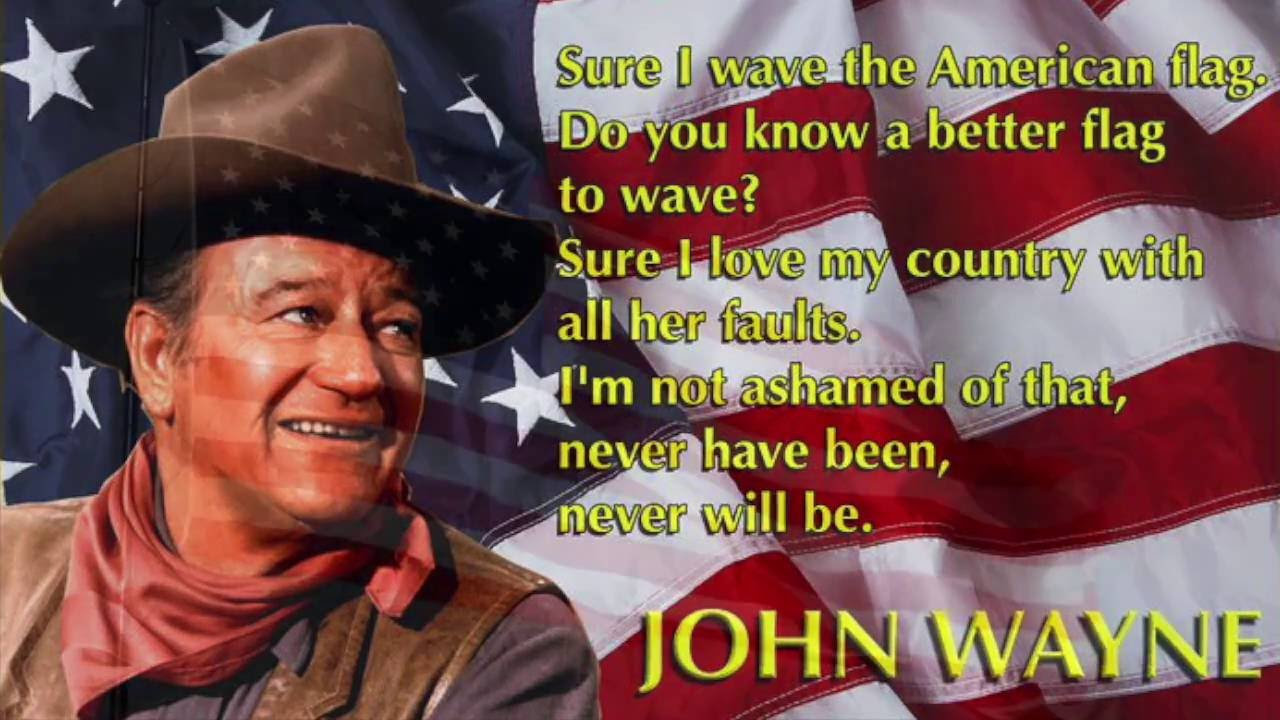john wayne why i love america youtube