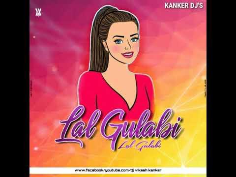 LAL GULBI DJ VIKASH KANKER