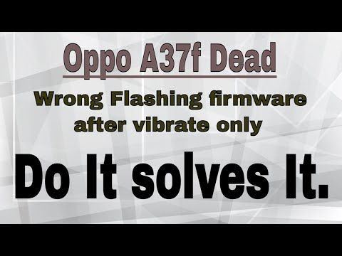 oppo-a37fw-auto-vibrate-after-flash-solution