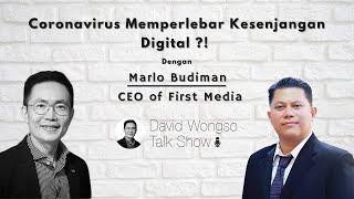 [David Wongso Talk Show] Episode 5 : Coronavirus Memperlebar Kesenjangan Digital ?!