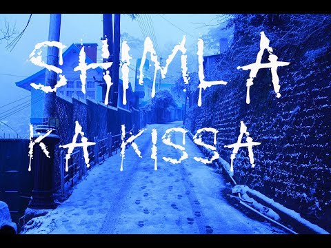Shimla ka kissa | शिमला का किस्सा | Real Indian Horror Stories :31