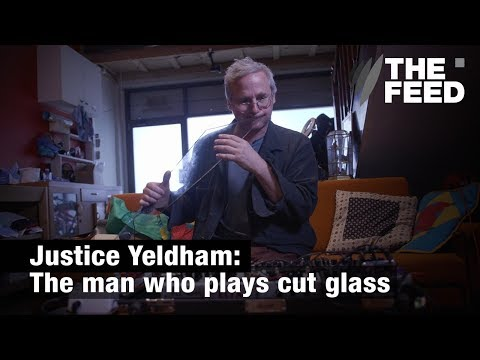 Justice Yeldham: The man who plays cut glass with his mouth