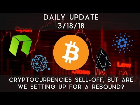 Daily Update (3/18/2018)   Cryptocurrencies sell-off, but are we setting up for a rebound?