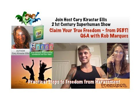 Claim Your True Freedom from Debt Q&A with Rob Marques - 21st Century Superhuman Show