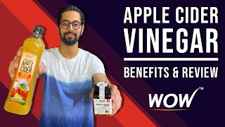 WOW Apple Cider Vinegar & Capsules   Benefits, Uses & Side Effects   Review