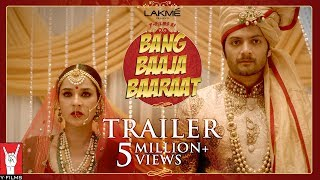 Official Trailer - Bang Baaja Baaraat