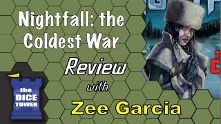 Nightfall: Coldest War Review - with Zee Garcia