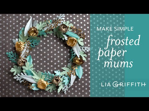 How to Make Easy Mini Mums and Greenery with Frosted Paper - Fall Flower Bouquet Series