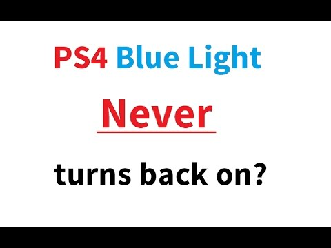 PS4 never turns back on?   Blue light, then shuts off?