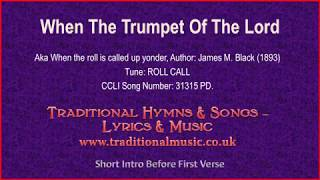 When The Trumpet Of The Lord(MP759-Roll Call) - Old Hymn Lyrics & Music
