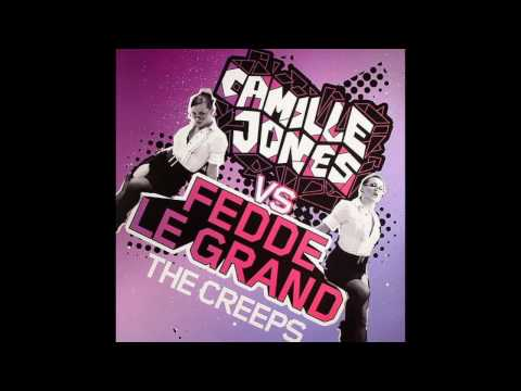 Camille Jones vs Fedde Le Grand - The Creeps (Vandalism Remix)