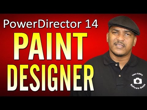 Paint Designer Tutorial | CyberLink PowerDirector 14 Ultimate