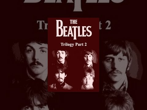 The Beatles  Trilogy Part II