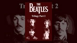 The Beatles - Trilogy Part II