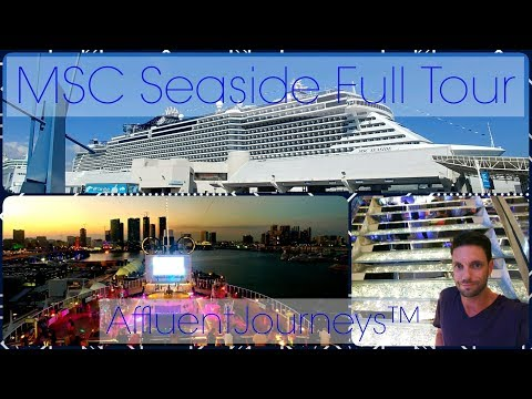 MSC Seaside Full Tour