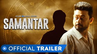 samantar | Official Trailer - Hindi | MX Original Series | Swwapnil Joshi | Tejaswini Pandit