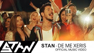 Download Video STAN - Δε Με Ξέρεις | De Me Xeris (Official Music Video HD) MP3 3GP MP4