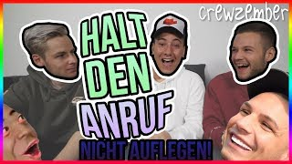 HALTE DEN ANRUF | NICHT AUFLEGEN! | Crewzember