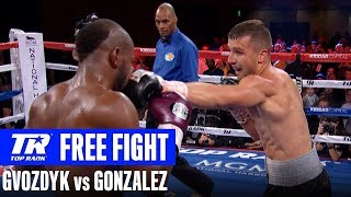 FREE FIGHT: Gvozdyk vs Gonzalez
