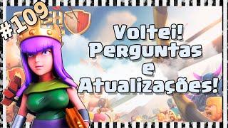 Clash of Clans HD Parte 109 - Centro de Vila 9 (CV9): Voltei! (DE NOVO!) / Atualizações