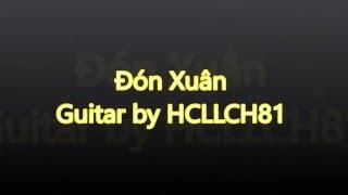 Đón Xuân - Guitar by HCLLCH81
