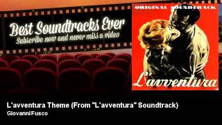 "Giovanni Fusco - L'avventura Theme - From ""L'avventura"" Soundtrack (1960)"