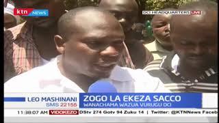 Zogo la Ekeza SACCO:Wanachama wazua vurugu DCI