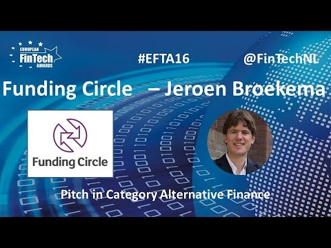 Funding Circle Pitch By Jeroen Broekema In Alternative Finance Category At EU FinTech Awards 2016