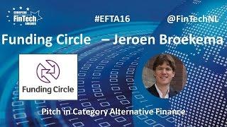 Funding Circle Pitch by Jeroen Broekema in Alternative Finance category at EU FinTech Awards 2016