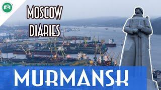 MURMANSK - LA CAPITALE DELL'ARTICO  (Missione Aurora p2) - Moscow Diaries