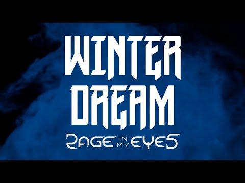 Rage In My Eyes - Winter Dream 2020 (Quarantine Version)