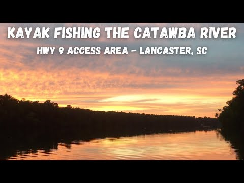 Catawba River - Hwy 9 Boat Access - Lancaster, SC - Kayak Fishing For Bass And Bream - 6/25/19