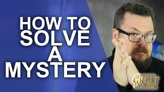 GREAT PC: How to solve a mystery in any role playing game!