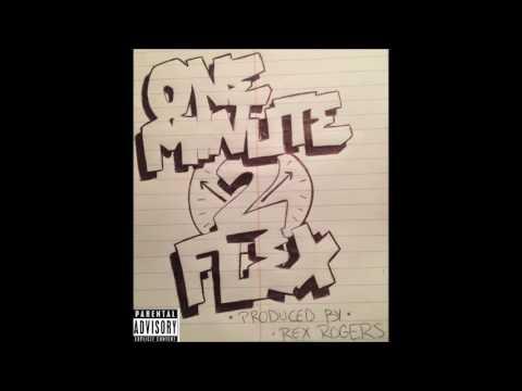OG BABY - One Minute 2 Flex (Prod. Rex Rogers)