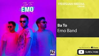 EMO Band - Ba To ( امو بند - با تو)