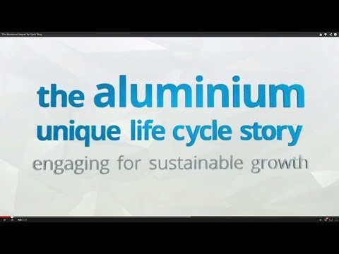 The Aluminium Unique Life Cycle Story