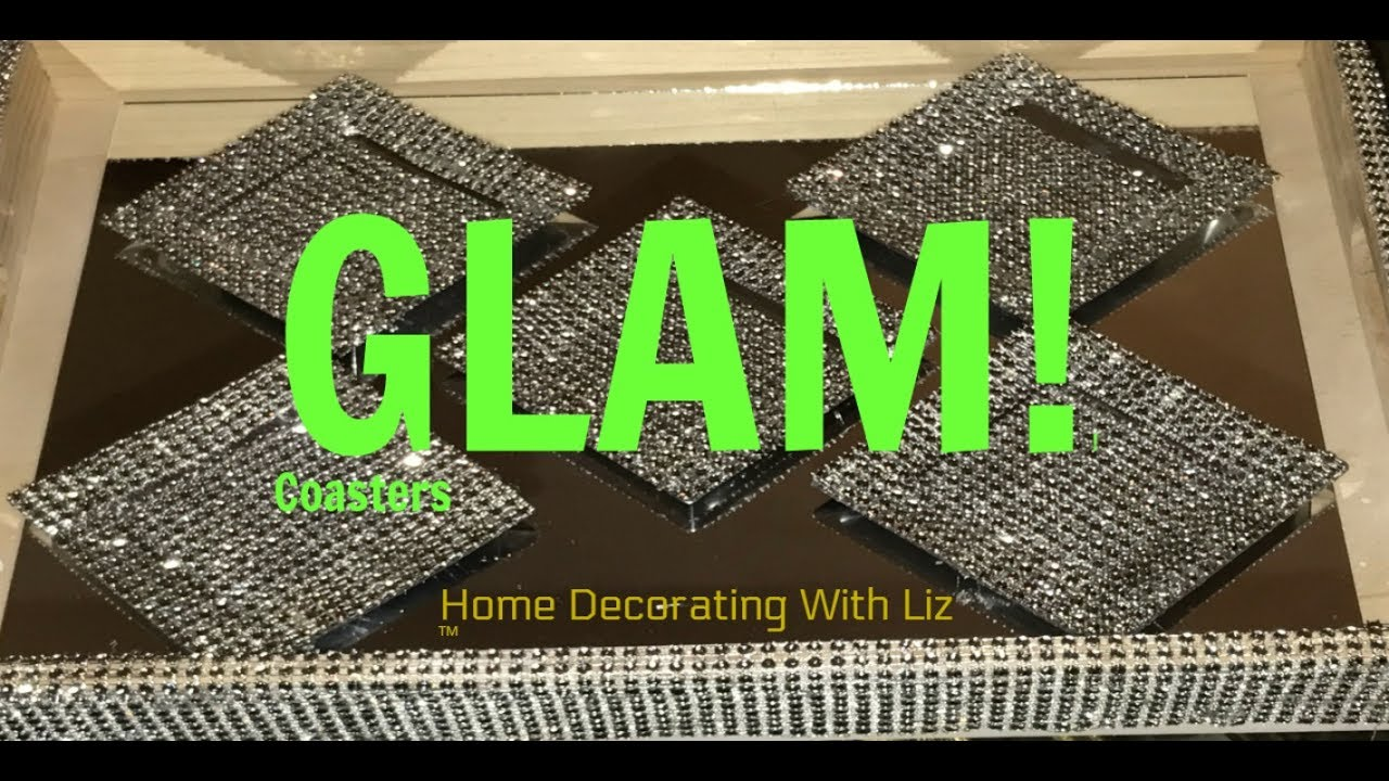 Diy Bling Glam Out Coasters Youtube