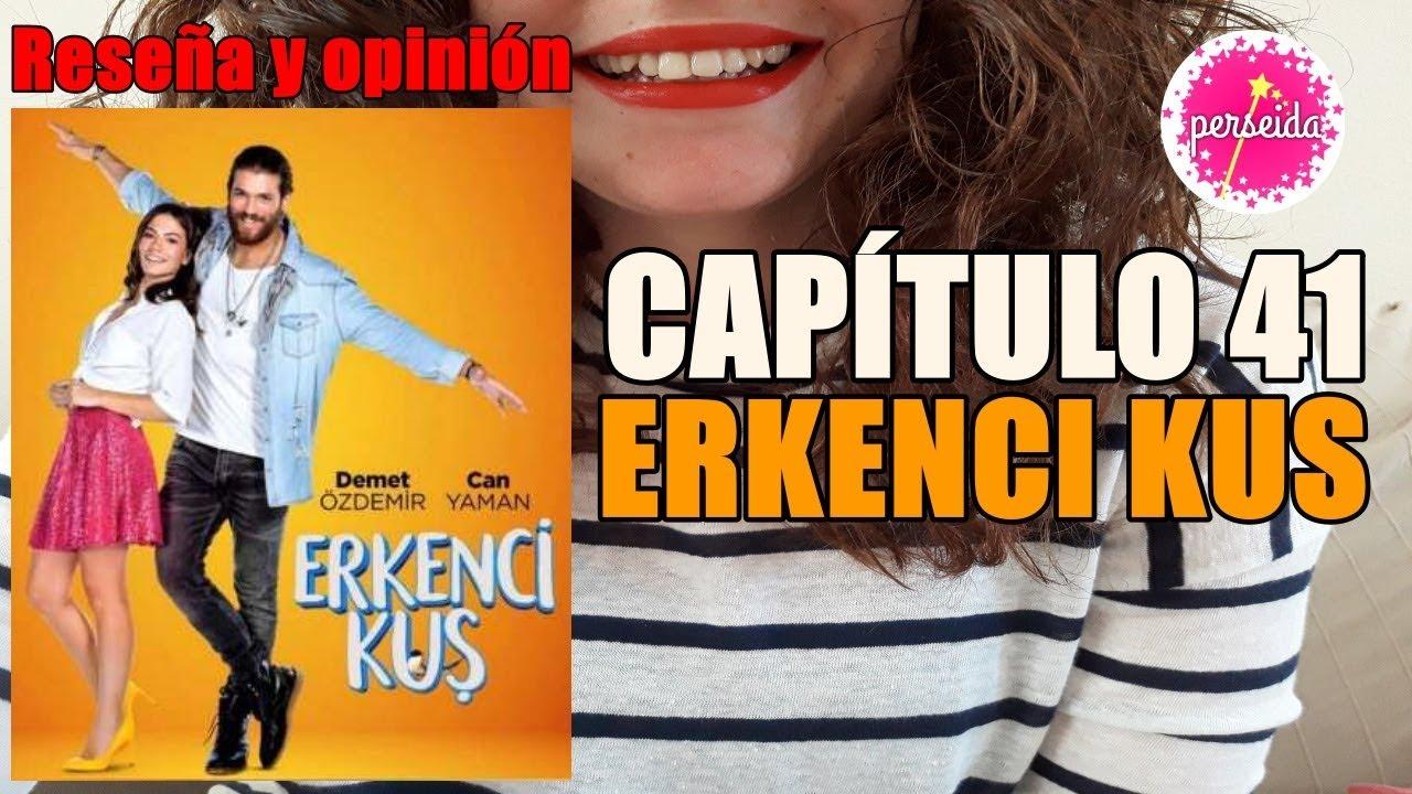Erkenci Kus Capítulo 41 Pájaro Madrugador Reseña Y Opinión En Español Serie Turca Youtube