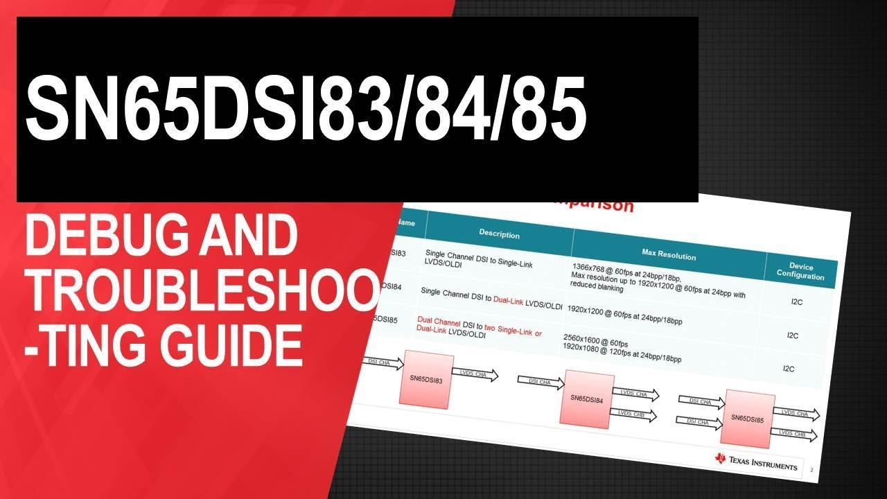 Troubleshooting tips for SN65DSI8x MIPI DSI to LVDS bridges