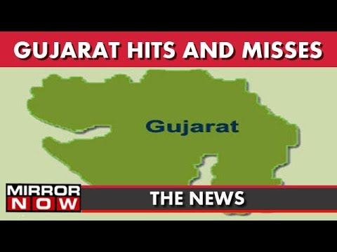 Gujarat Government : Hits And Misses I The News
