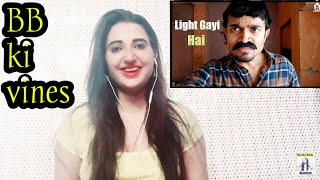 BB Ki Vines LIGHT GAYI HAI REACTION- | Light Gayi Hai//REACTION BY RICHIE RICH