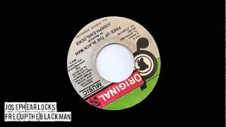 Joseph Earlocks - Free Up The Blackman + Dub