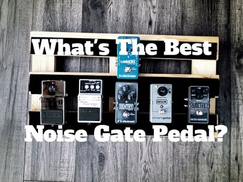 What's The Best Noise Gate Pedal? Boss, ISP, EHX, TC Electronic, MXR