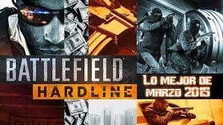 Battlefield Hardline   Lo mejor de marzo 2015   ONLINE