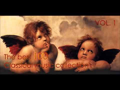 The best 100 classical music vol 1