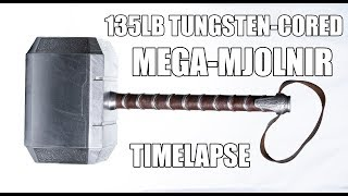 FIRST EVER TUNGSTEN-CORED THOR'S HAMMER (WORLD'S HEAVIEST) | 135LB MJOLNIR (Timelapse build)
