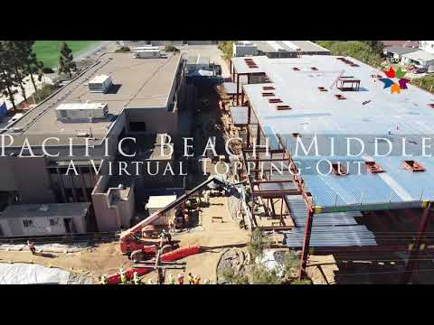 Pacific Beach Middle School: A Virtual Topping-Out